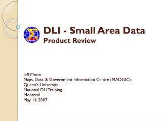 DLI - Small Area Data Product Review