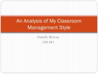 An Analysis of My Classroom Management Style
