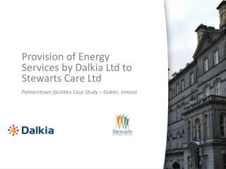 Provision of Energy Services by Dalkia Ltd to Stewarts Care Ltd