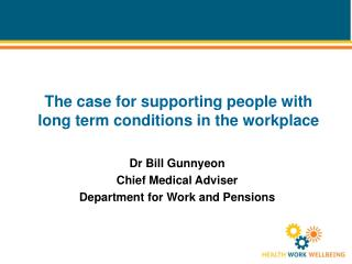 The case for supporting people with long term conditions in the workplace