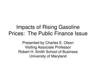 Impacts of Rising Gasoline Prices:  The Public Finance Issue