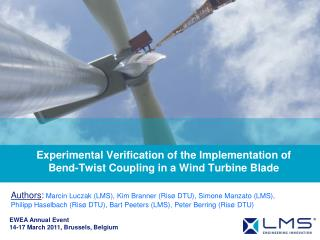 Experimental Verification of the Implementation of  Bend-Twist Coupling in a Wind Turbine Blade