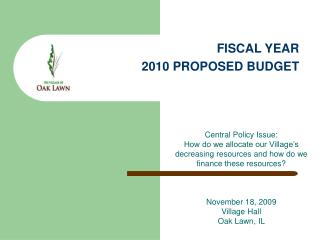FISCAL YEAR  2010 PROPOSED BUDGET
