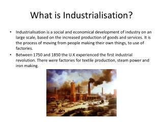 What is Industrialisation?