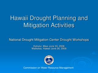 Hawaii Drought Planning and Mitigation Activities