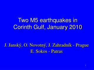Two M5 earthquakes in Corinth Gulf, January 2010