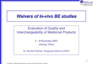 Waivers of in-vivo BE studies