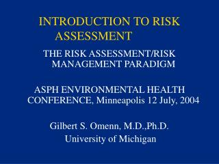 INTRODUCTION TO RISK ASSESSMENT