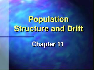 Population Structure and Drift