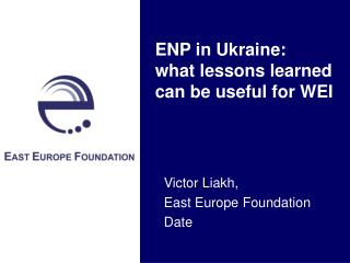 ENP in Ukraine: what lessons learned can be useful for WEI