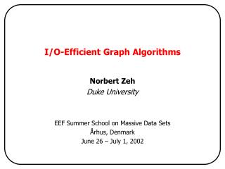 I/O-Efficient Graph Algorithms