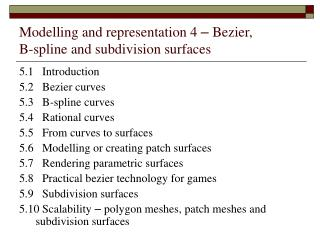 Modelling and representation 4  –  Bezier,  B-spline and subdivision surfaces