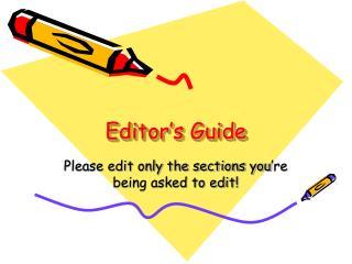 Editor's Guide