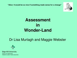 Assessment  in  Wonder-Land