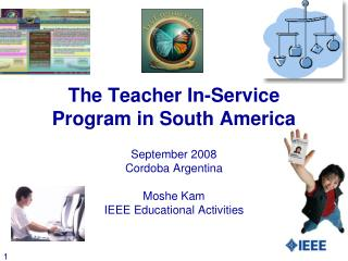 The Teacher In-Service Program in South America