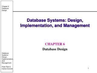 Database Systems: Design, Implementation, and Management