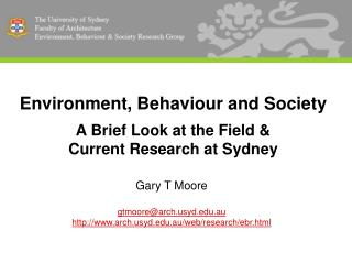 Environment, Behaviour and Society A Brief Look at the Field & Current Research at Sydney