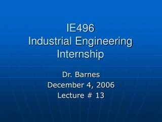 IE496 Industrial Engineering Internship