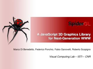 Spider GL A JavaScript 3D Graphics Library for Next-Generation WWW