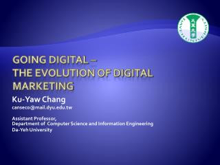 Going digital –  the evolution of digital marketing