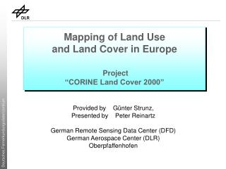 "Mapping of Land Use  and Land Cover in Europe  Project ""CORINE Land Cover 2000"""