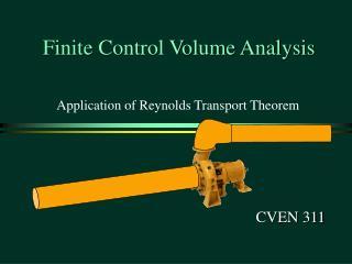 Finite Control Volume Analysis