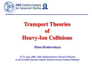 Transport Theories  of  Heavy-Ion Collisions
