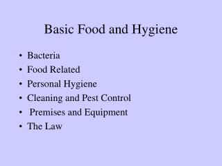 Basic Food and Hygiene