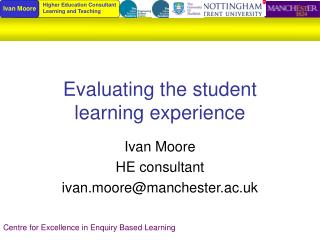 Evaluating the student learning experience
