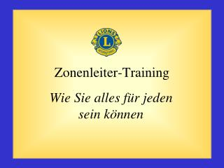 Zonenleiter -Training