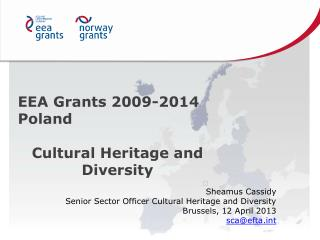 EEA Grants 2009-2014 Poland Cultural Heritage and Diversity