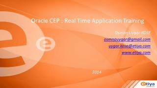 Oracle CEP : Real Time Application  Training