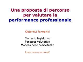 Una proposta di percorso per valutare la performance professionale