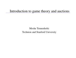 Introduction to game theory and auctions