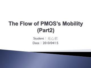 The Flow of PMOS's Mobility (Part2)