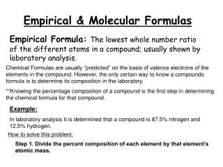 Empirical & Molecular Formulas