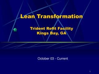 Lean Transformation Trident Refit Facility Kings Bay, GA