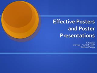 Effective Posters and Poster Presentations