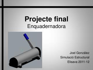 Projecte final Enquadernadora