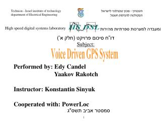 Performed by:  Edy Candel                           Yaakov Rakotch  Instructor:  Konstantin Sinyuk
