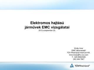 Elektromos hajtású járművek EMC vizsgálatai 2013 szeptember 25.