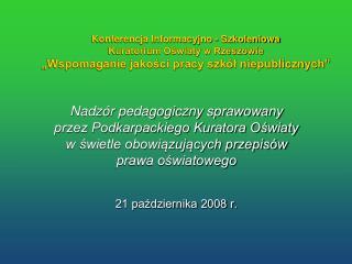 Nadzór pedagogiczny sprawowany przez Podkarpackiego Kuratora Oświaty