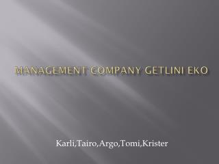 Management Company Getlini Eko