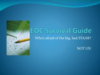 EOC Survival Guide