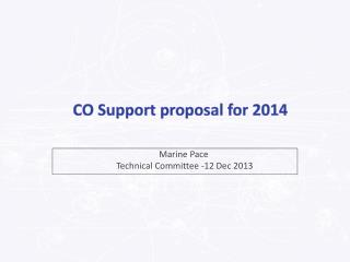 CO  Support  proposal for 2014