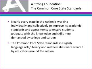 A Strong Foundation: The Common Core State Standards