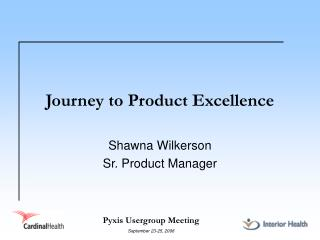 Journey to Product Excellence