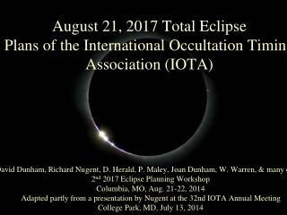 August 21, 2017 Total Eclipse  Plans of the International Occultation Timing Association (IOTA)