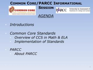 Common Core/PARCC Informational Session