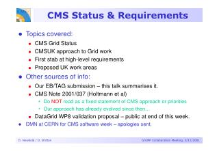 CMS Status & Requirements